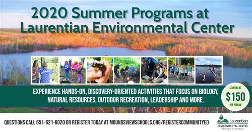 image of lake backgound- Text green:  2020 Summer programs at Laurentian Environmental center.  Experience hands-on, discover