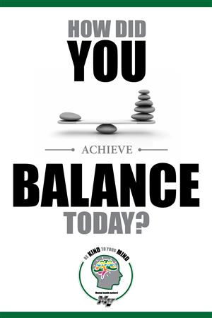 How did you achieve balance today?