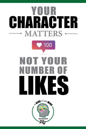 Your character matters, not your number of likes
